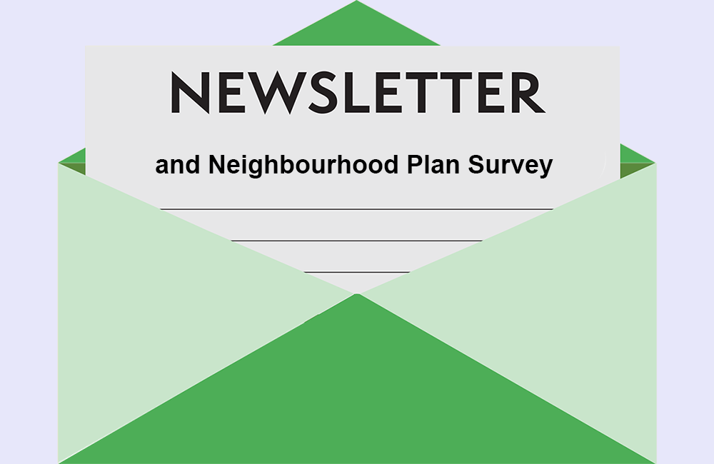 Newsletter & Neighbourhood Plan